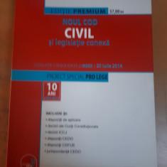 Noul Cod Civil și legislație conexă. Proiect special Pro Lege. București 2014