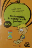 Matematica in concursurile scolare. Clasele IV-VI de Dan Branzei