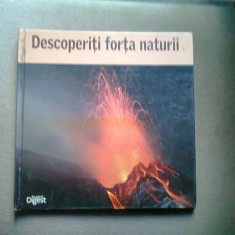 DESCOPERITI FORTA NATURII