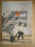 myh 24 - AVIOANE SI ELICOPTERE - GHEORGHE ZARIOIU - ED 1989