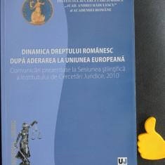 Dinamica dreptului romanesc dupa aderarea la Uniunea Europeana