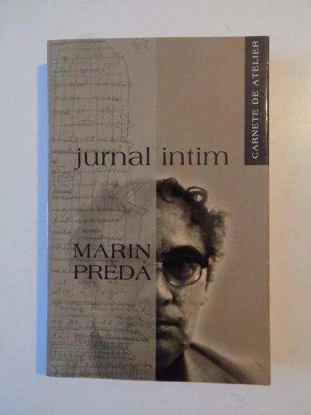 JURNAL INTIM , CARNETE DE ATELIER de MARIN PREDA , 2004