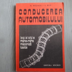 Conducerea automobilului – N. Bataga, I. Rus