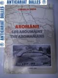 AROMANII -autor Corneliu Beda ( carte-album)