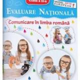 Comunicare in limba romana. Evaluare nationala - Clasa a 2-a - Teste - Elena Stefanescu, Dorina Cristescu
