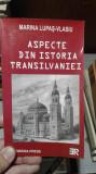 Aspecte din istoria Transilvaniei – Marina Lupas Vlasiu