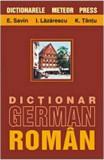Dictionar german-roman - E.Savin,I.Lazarescu,K.Tantu