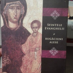 Sfintele Evanghelii si Rugaciuni alese
