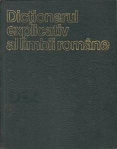 Ion Coteanu ( coord. ) - Dicționarul explicativ al limbii române foto