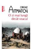O zi mai lunga decat veacul - Cinghiz Aitmatov