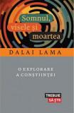 Somnul, visele si moartea - Dalai Lama