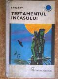 Karl May – Testamentul incasului