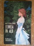 Wilkie Collins – Femeia in alb
