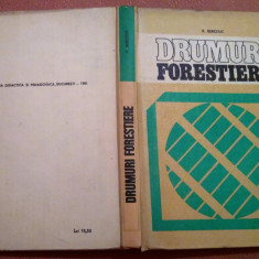 Drumuri Forestiere. Editie  1981 - R. Bereziuc, Didactica si Pedagogica