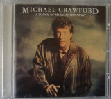 Michael Crawford - A Touch Of Music In The Night, CD