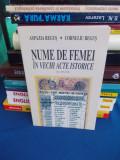 ASPAZIA REGUS - NUME DE FEMEI IN VECHI ACTE ISTORICE ( SEC XIV-XVI ) - 2009