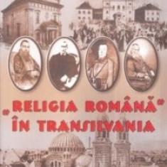 GELU NEAMTU - Religia Romana in Transilvania