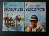 MARIN PREDA - MOROMETII 2 volume