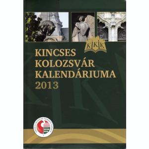 Kincses Kolozsvar Kalendariuma 2013