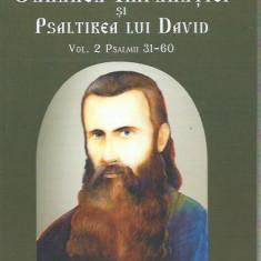 AS - P. ARSENIE BOCA - CARAREA IMPARATIEI SI PSALTIREA LUI DAVID, VOL.II