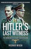 Hitler's Last Witness: The Memoirs of Hitler's Bodyguard, Paperback