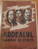 Ardealul cantat de poeti 1943
