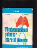 TROMBOENBOLISMUL PULMONAR- INFARCTUL PULMONAR