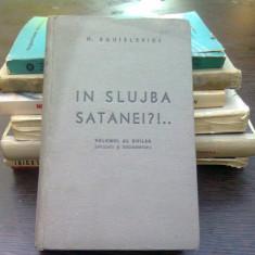 In slujba satanei?- H. Sanielevici (volumul 2. aplicatii si documentari)