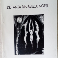 NINA VASILE - DISTANTA DIN MIEZUL NOPTII (VERSURI, editia princeps - 1997)