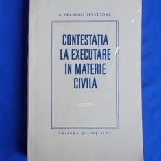 Alexandru Lesviodax, Contestatia la executare in materie civila