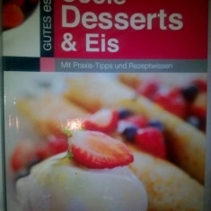 "Deserturi - ""COOLE DESSERTS & EIS""- limba germana"