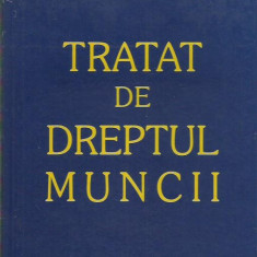AS - TICLEA ALEXANDRU - TRATAT DE DREPTUL MUNCII
