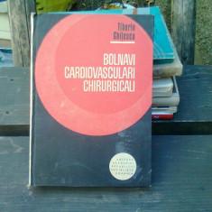 Bolnavi cardiovasculari chirurgicale - Tiberiu Ghitescu