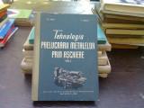 Tehnologia prelucrarii metalelor prin aschiere - Gh. Biber vol.1