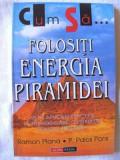 Ramon Plana Cum sa Folositi Energia Puiramidei