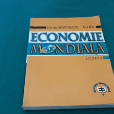 ECONOMIE MONDIALĂ/ STERIAN DUMITRESCU, ANA BAL/ 2002