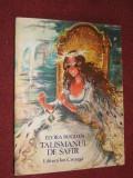 Elvira Bogdan - Talismanul de safir (1985) - ilustratii -Coca Cretoiu - Seinescu