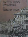 NEZDRAVANIILE LUI NASTRATIN HOGEA - ANTON PANN