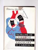 PROBLEME DE CHIRURGIE EXPERIMENTALA VASCULARA SI CARDIACA