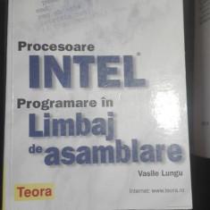 Procesoare Intel. Programare in limbaj de asamblare – Vasile Lungu