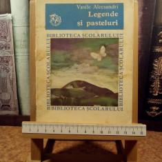"Vasile Alecsandri - Legende si pasteluri ""A5833"""