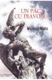 Un pact cu diavolul - Michelle Mazel