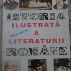 ISTORIA ILUSTRATA A LITERATURII ROMANE. ALBUM SCOLAR - BORIS CRACIUN