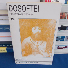 DOSOFTEI - PSALTIREA IN VERSURI , EDITIE AURELIU GOCI , 1998
