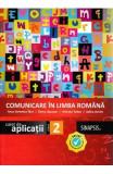 Comunicare in limba romana - Clasa 2 - Caiet de aplicatii - Anca Veronica Taut, Elena Lapusan