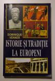 Dominique Venner - Istorie și tradiție la europeni