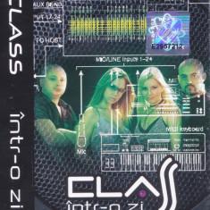 Caseta audio: Class - Intr-o zi ( 2002 - originala, stare foarte buna ), Casete audio