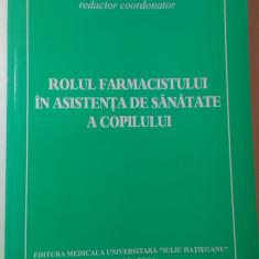 ROLUL FARMACISTULUI IN ASISTENTA DE SANATATE A COPILULUI de VALENTIN ZAHARIA