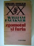 William Faulkner – Zgomotul si furia