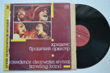 Disc vinil CREEDENCE CLEARWATER REVIVAL - Traveling Band (produs Melodia Rusia)